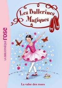 Darcey Bussell - Les Ballerines Magiques 18 - La valse des roses.