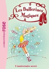 Darcey Bussell - Les Ballerines Magiques 22 - L'anniversaire secret.