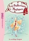 Darcey Bussell - Les Ballerines Magiques 23 - Le sortilège d'argent.