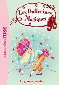 Darcey Bussell - Les Ballerines magiques 24 - La Grande Parade.