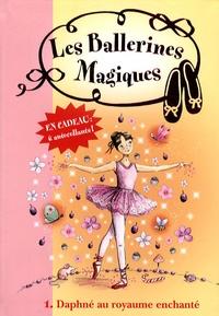 Darcey Bussell - Les ballerines magiques Tome 1 : Daphné au royaume enchanté.