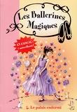 Darcey Bussell - Les ballerines magiques Tome 5 : Le palais endormi.