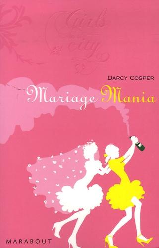 Darcey Cosper - Mariage Mania.