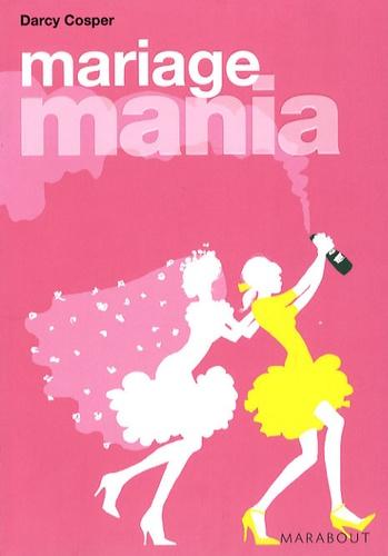Darcy Cosper - Mariage Mania.