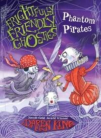 Daren King et David Roberts - Phantom Pirates.