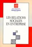 DARES et  INSEE - Les relations sociales en entreprise.