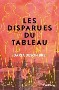 Daria Desombre - Les disparues du tableau.