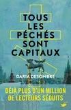 Daria Desombre - Tous les péchés sont capitaux.