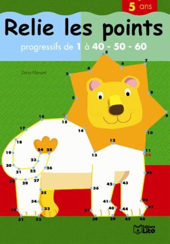 Relis les points de 1 à 60. Le lion - Daria Manetti