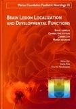 Daria Riva et Charles Njiokiktjien - Brain Lesion Localization and Developmental Functions - Basal ganglia, Connecting systems, Cerebellum, Mirror neurons.