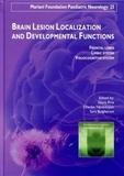 Daria Riva et Charles Njiokiktjien - Brain Lesion Localization and Developmental Functions.