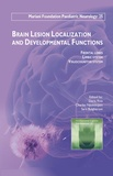Daria Riva et Charles Njiokiktjien - Brain Lesion Localization and Developmental Functions - Frontal lobes - Limbic system - Visuocognitive system.