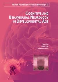 Daria Riva et Sara Bulgheroni - Cognitive and Behavioural Neurology in Developmental Age.