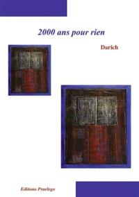 Darich - 2000 ans pour rien.