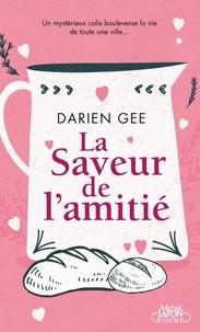 Darien Gee - La saveur de l'amitié.