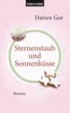 Darien Gee - Sternenstaub und Sonnenküsse.