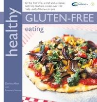 Darina Allen et Rosemary Kearney - Healthy Gluten-free Eating.