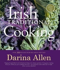 Darina Allen - Irish Traditional Cooking.