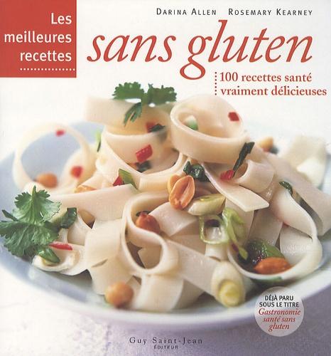 Darina Allen et Rosemary Kearney - Les meilleures recettes sans gluten.