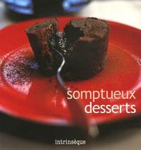 Michel Chevrier et Darina Allen - Somptueux desserts.