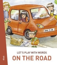 Darinka Kobal et  Polona Kosec - Let's play with words… On the road - The essential vocabulary.