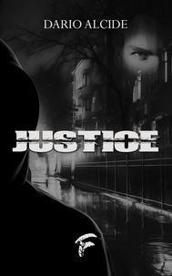 Dario Alcide - Justice.