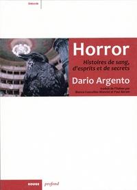 Dario Argento - Horror - Histoires de sang, d'esprits et de secrets.