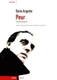 Dario Argento - Peur - Autobiographie.