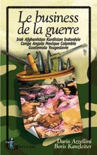 Dario Azzellini - Le business de la guerre.