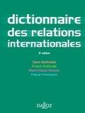 Dario Battistella et Franck Petiteville - Dictionnaire des relations internationales.