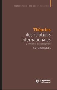 Dario Battistella - Théorie des relations internationales.