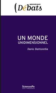 Dario Battistella - Un monde unidimensionnel.
