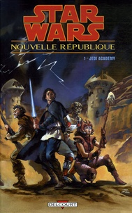 Dario Carrasco et Kevin James Anderson - Star wars - Nouvelle République Tome 1 : Jedi Academy.
