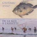 Dario Cimorelli - Gyotaku, empreintes de la mer - De la mer à l'assiette.