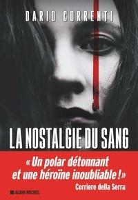 Téléchargement ebook gratuit italien La Nostalgie du sang par Dario Correnti (Litterature Francaise)  9782226403032
