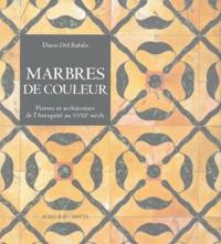 Galabria.be Marbres de couleur - Pierres et architecture de l'Antiquité au XVIIIe siècle Image