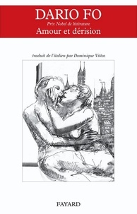 Dario Fo - Amour et dérision.