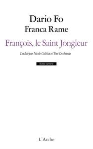 Dario Fo et Franca Rame - François, le saint jongleur.