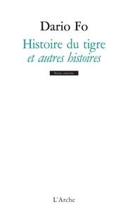 Dario Fo - Histoire du tigre et autres histoires.