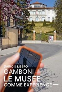 Dario Gamboni - Le musée comme expérience - Dialogue itinérant sur les musées d'artistes et de collectionneurs.