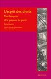 Dario Ippolito - L'esprit des droits - Montesquieu et le pouvoir de punir.