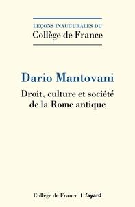 Dario Mantovani - Droit, culture et société de la Rome antique.