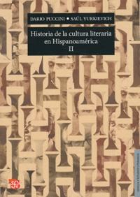 Dario Puccini - Historia de la cultura literaria en Hispanoamérica - Tome 2.