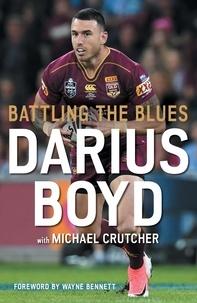 Darius Boyd et Michael Crutcher - Battling the Blues.