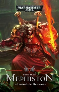 Darius Hinks - Mephiston - La croisade des revenants.