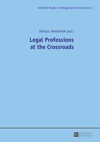Dariusz Jemielniak - Legal Professions at the Crossroads.