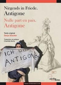Darja Stocker - Nulle part en paix - Antigone.