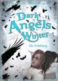 Dark Angels' Winter. Die Erfüllung.