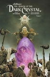 Dark Crystal - Tome 01.