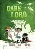 Dark Lord. Immer auf die Kleinen!.